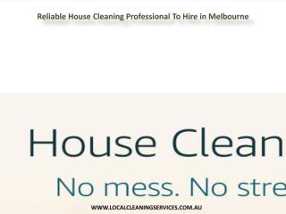Reliable House Cleaning Professional To Hire in Melbourne.pdf