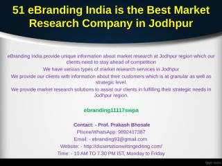 51 eBranding India is the Best Market Research Company in Jodhpur.ppt