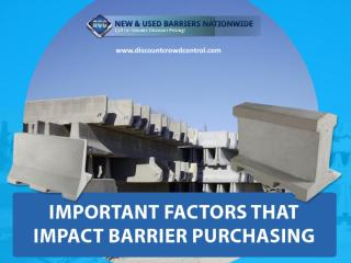 Major Factors that Influence the Purchase of Barriers.pdf