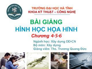 HinhHocHoaHinh.BaiGiang.HTU.TQD.C4.5.6.pdf