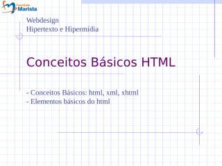 03-ConceitosBasicosTecnologiasHTML.ppt